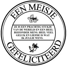 Een meisje gefeliciteerd Custom Stamps, Printing Labels, Baby Cards, Picture Quotes, Magnolia, Free Printables, Texts, Stencils, Silhouette