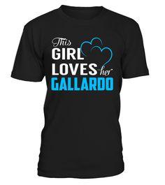 This Girl Love Her GALLARDO Last Name T-Shirt #Gallardo