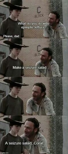 The Walking Dad memes. Seizure salad joke CORAL!