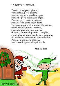 la porta di natale poesie di natale #filastrocche #natale Christmas Time, Xmas, Nursery Rhymes, Fairy Tales, Haiku, Google, Elf, Winter Time, Teachers