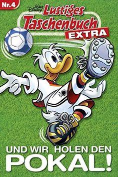Lustiges+Taschenbuch+Extra+-+Fußball+04:+Und+wir+holen+den+Pokal!