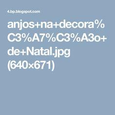 anjos+na+decora%C3%A7%C3%A3o+de+Natal.jpg (640×671)