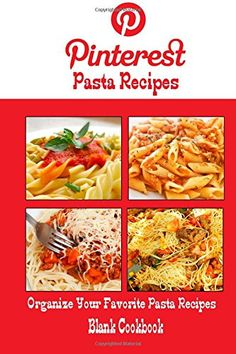 Pinterest Pasta Recipes Blank Cookbook (Blank Recipe Book): Recipe Keeper For Your Pinterest Pasta Recipes by Debbie Miller http://www.amazon.com/dp/1500651133/ref=cm_sw_r_pi_dp_wp-kvb0QP01C9