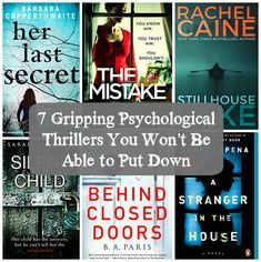 I'm rounding up my top 7 favorite psychological thrillers that you won't be able to put down. If you love reading books that keep you guessing and make you think, you won't be disappointed with this list!