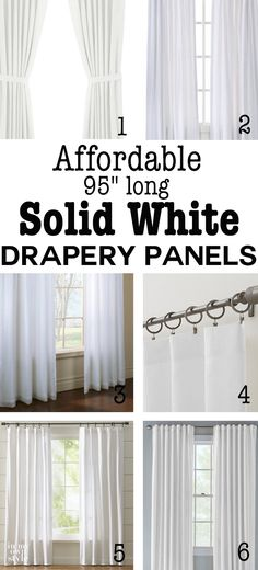 "I searched high and low to find affordable 95"" long sold white drapery panels. If you want long white panels you can't miss this post. 