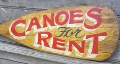 This would be a cool sign for our rental locations, but with a kayak paddle instead!