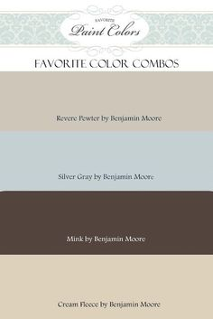 Favorite Paint Colors: Color Combination for Revere Pewter