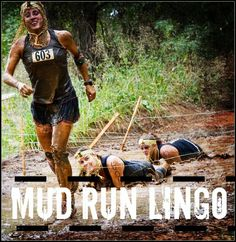 Mud run terms everyone needs to know before diving it!