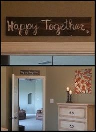 Connoisseur of Creativity: diy sign for master bedroom.