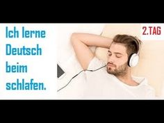 Deutsch lernen und Englisch lernen im Schlaf - 1.Tag - - YouTube Learn German, Learn English, Tag Youtube, German Resources, Learn Another Language, Education Sites, Dutch Language, Classroom Language, Movies