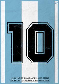 Football Legends Shirt posters by Luke Barclay, via Behance Soccer Kits, Football Kits, Nike Football, Maradona Tattoo, Antonella Roccuzzo, Argentina National Team, Club World Cup, Age 30, Sport Motivation