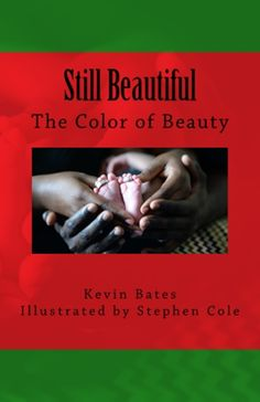 """""""Still Beautiful"""" by Kevin W. Bates takes readers on a path of nostalgia; a time where """"Black is beautiful"""" wasn't just a phrase, it was a way of life. Kevin's words paint memorable portraits of social injustices, marches, afros, and grandmas's cooking. His poems show us how unity is important in getting through though times, and no matter the issue Black is the color of Beauty.   For more information on """"Still Beautiful"""" please go to http://www.4-u-niquepublishing.com/portfolio/books…"""