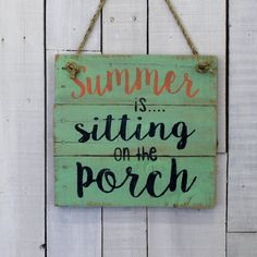 Country Pallet Sign - Summer is Sitting on the Porch ~  Hand Painted Reclaimed Pallet Wood Sign - Kitchen Sign, Country Decor