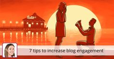 7 tips to increase blog engagement