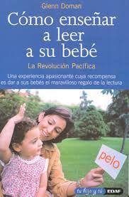 Como enseñar a leer a su bebe - Glenn Doman