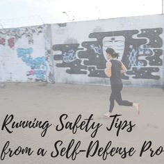 Running Safety Tips from a Self-Defense Pro