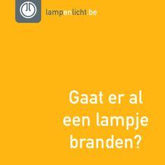 Gaat er al een lampje branden? | lampenlicht.nl