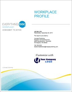 Everything DiSC® Workplace® is a profile within a complete classroom training designed to improve relationships through greater understanding of each others' priorities and why people tend to behave as they do. We know that relationships take work, but having a basis for understanding similarities and differences is an excellent foundation and this profile provides that foundation.    $50.25 http://youneverstoplearning.com/disc-workplace-profile/