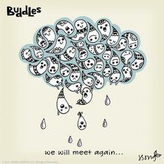 One day we will meet again. #buddles #art #illustration #doodles #oneday #meetagain #raindrops #goodbye #cloud #seeyouagain #wewillmeetagain #instaart #instaartist
