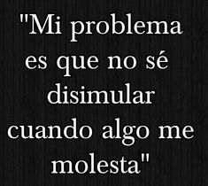 Sarcastic Quotes, True Quotes, Words Quotes, Sayings, Spanish Inspirational Quotes, Spanish Quotes, Ex Amor, Cool Phrases, Motivational Phrases