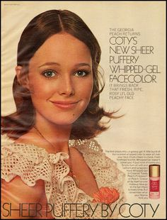 1971 Sheer Puffery by Coty, whipped gel face color 1970s Makeup, Vintage Makeup Ads, Retro Makeup, Vintage Beauty, Vintage Ads, Patti Hansen, Retro Advertising, Vintage Advertisements, Lauren Hutton