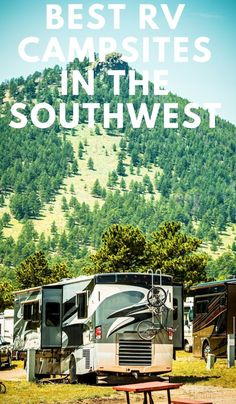 Best Rv Campsites In The Southwest