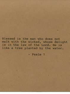 Psalm 1 Bible Quote Made on Typewriter  Art Quote Wall Art - Blessed is the man who does not walk with the wicked whose delight is in the by FlightOfFancyPrints on Etsy