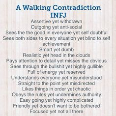 INFJ - a walking contradiction Infj Traits, Infj Mbti, Intj And Infj, Isfj, Infj Personality, Personality Psychology, Personality Assessment, Infj Type, Frases