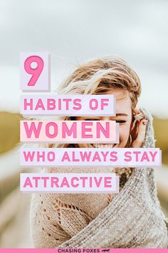 I want to start by encouraging you down the path of self-love. You're beautiful. Being attractive doesn't JUST have to do with your looks, it also comes out of loving yourself. And when you love yourself, people are attracted to you. Here are some habits that'll help your inner beauty shine through.