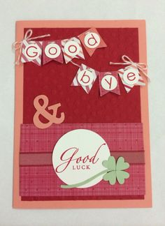 Goodbye & Good luck, Back to Basics Alphabet, Stampin Up