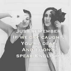 Memes for Inspiration & Sarcasm Just remember! Best friend goals and quote that defines every girls' best friendship!Just remember! Best friend goals and quote that defines every girls' best friendship! Besties Quotes, Happy Quotes, Bffs, Funny Quotes, Bestfriends, Funny Bestfriend Quotes, Deaf Quotes, Cute Bff Quotes, Usmc Quotes