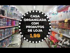 CASA ORGANIZADA COM PRODUTOS DE LOJA DE 1,99   Organize sem Frescuras! - YouTube