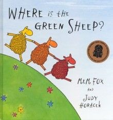Where is the Green Sheep by Mem Fox and Judy Horacek