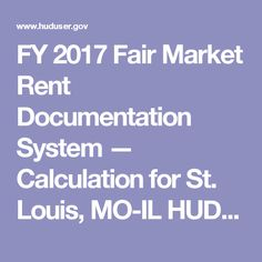 FY 2017 Fair Market Rent Documentation System — Calculation for St. Louis, MO-IL HUD Metro FMR Area