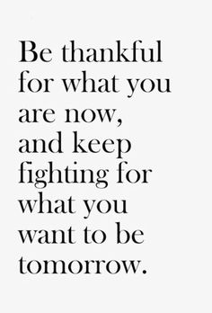 Be thankful for your journey. #thankfulthursday