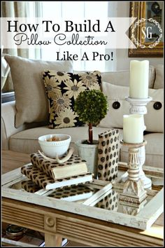 HOW TO BUILD A PILLOW COLLECTION LIKE A PRO-easy tips for gorgeous pillow arrangements-stonegableblog.com