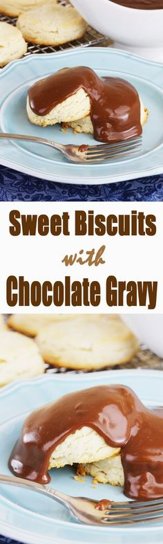 Sweet Biscuits and Chocolate Gravy