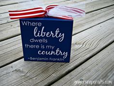 liberty quote block from a block of wood and ribbon