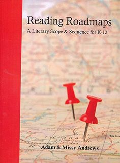 Reading Roadmaps - A Literary Scope & Sequence for K-12