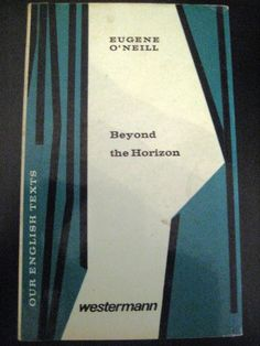 Beyond the horizon, Eugene O Neill, Schullektüre Eugene O'neill, Beyond The Horizon, Texts, Cards Against Humanity, Ebay, Text Messages