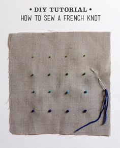 Lula Louise: DIY Tutorial –How to Sew a French Knot
