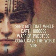 Earth goddess warrior priestess…<3k<3
