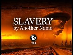 SLAVERY by Another Name - Every American who wants to understand their country and our history should watch this. You won't find this in our history books. It was intentionally hidden from you. Do you dare? Or are you afraid to learn the truth?