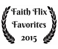 Finalists Announced for Faith Flix Favorites