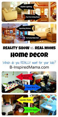 Reality Show Mom Decor VS. REAL Mom Kid Style!
