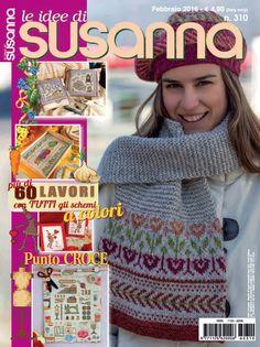LE IDEE DI SUSANNA č. 310 - únor 2016 na www.finery.cz Knitting Magazine, Cross Stitch Embroidery, Fingerless Gloves, Arm Warmers, Tweed, Crochet, Magazines, Mani, Download