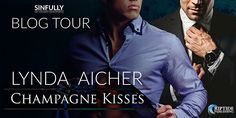 Blog Tour: Champagne Kisses by @lyndaaicher includes Guest Post & #Giveaway | @sinfully_mmblog