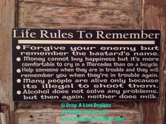 Life Rules To Remember funny Sign 24x12 Wood Sign