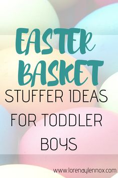 15 Easter Basket Stuffer Ideas for Toddler Boys — Lorena & Lennox Easter Activities, Toddler Activities, Easter Baskets For Toddlers, Chocolate Easter Bunny, Advice For New Moms, Baby Washcloth, All Family, Toddler Crafts, Crafts To Do