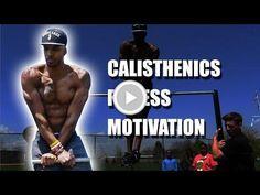 Calisthenics Fitness Motivation